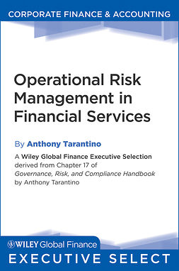 Tarantino, Anthony - Governance, Risk, and Compliance Handbook: Technology, Finance, Environmental, and International Guidance and Best Practices, ebook