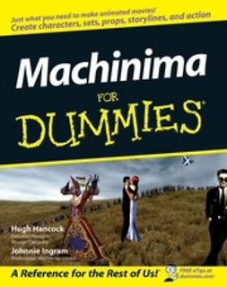 Hancock, Hugh - Machinima For Dummies, ebook