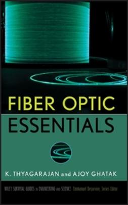 Ghatak, Ajoy - Fiber Optic Essentials, ebook