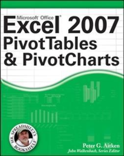 Aitken, Peter G. - Excel 2007 PivotTables and PivotCharts, ebook