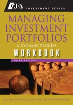 Maginn, John L. - Managing Investment Portfolios Workbook: A Dynamic Process, ebook