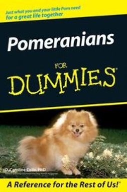 Coile, D. Caroline - Pomeranians For Dummies, ebook