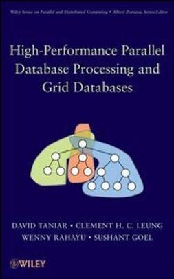 Taniar, David - High Performance Parallel Database Processing and Grid Databases, ebook