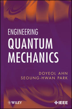 Ahn, Doyeol - Engineering Quantum Mechanics, ebook