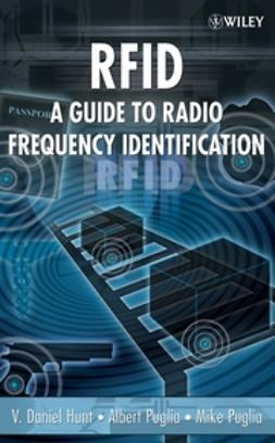 Hunt, V. Daniel - RFID: A Guide to Radio Frequency Identification, ebook