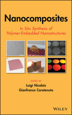 Nicolais, Luigi - Nanocomposites: In Situ Synthesis of Polymer-Embedded Nanostructures, ebook