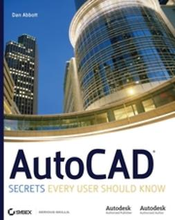 Abbott, Dan - AutoCAD: Secrets Every User Should Know, ebook