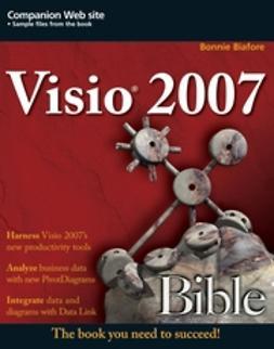 Biafore, Bonnie - Visio 2007 Bible, e-bok