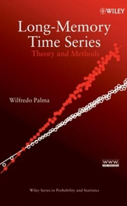 Palma, Wilfredo - Long-Memory Time Series: Theory and Methods, ebook