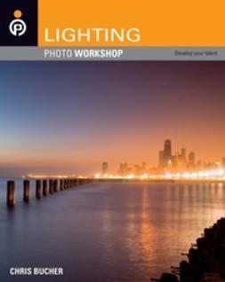Bucher, Chris - Lighting Photo Workshop, e-kirja