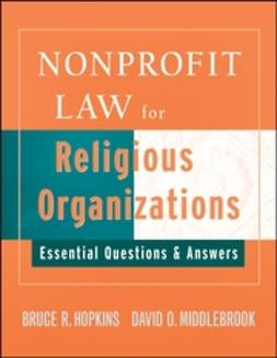 Hopkins, Bruce R. - Nonprofit Law for Religious Organizations: Essential Questions & Answers, ebook
