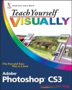 Wooldridge, Mike - Teach Yourself VISUALLY Adobe Photoshop CS3, e-kirja