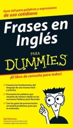 Brenner, Gail - Frases en Ingls Para Dummies, ebook