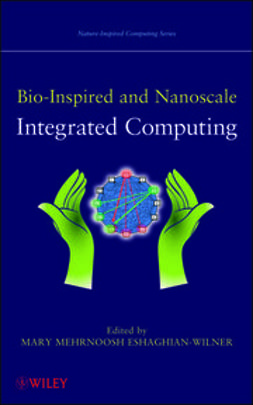 Eshaghian-Wilner, Mary - Bio-Inspired and Nanoscale Integrated Computing, ebook