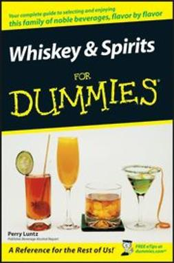 Luntz, Perry - Whiskey & Spirits For Dummies, ebook