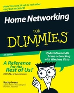 Ivens, Kathy - Home Networking For Dummies, e-kirja