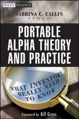 Callin, Sabrina - Portable Alpha Theory and Practice: What Investors Really Need to Know, e-kirja