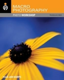 Kamps, Haje Jan - Macro Photography Photo Workshop, ebook