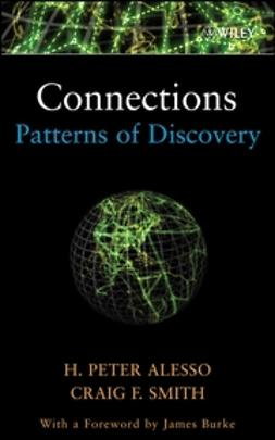 Alesso, H. Peter - Connections: Patterns of Discovery, e-bok