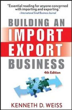 Weiss, Kenneth D. - Building an Import/Export Business, ebook