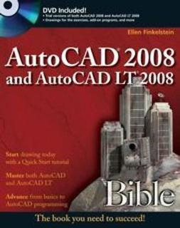 Finkelstein, Ellen - AutoCAD 2008 and AutoCAD LT 2008 Bible, ebook
