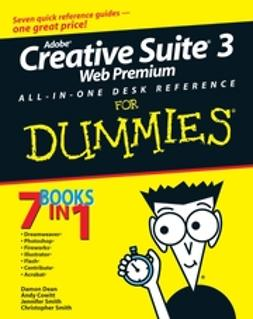 Cowitt, Andy - Adobe Creative Suite 3 Web Premium All-in-One Desk Reference For Dummies, e-kirja