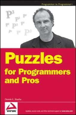 Shasha, Dennis - Puzzles for Programmers and Pros, ebook