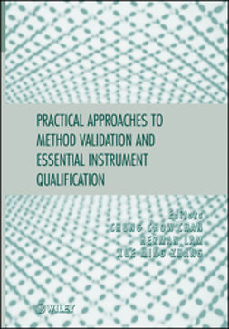 Chan, Chung Chow - Practical Approaches to Method Validation and Essential Instrument Qualification, ebook
