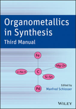 Schlosser, Manfred - Organometallics in Synthesis: Third Manual, e-bok