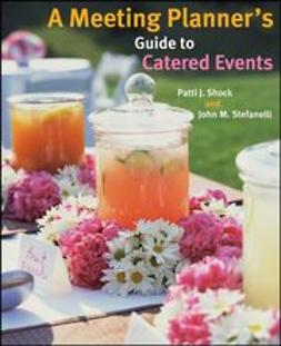 Shock, Patti J. - A Meeting Planner's Guide to Catered Events, ebook