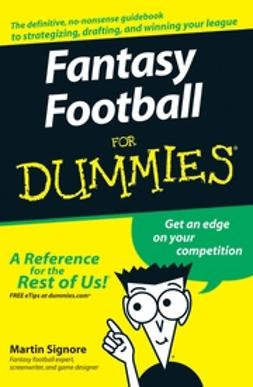 Signore, Martin - Fantasy Football For Dummies, ebook