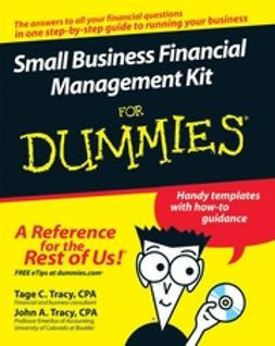 Tracy, John A. - Small Business Financial Management Kit For Dummies, e-bok