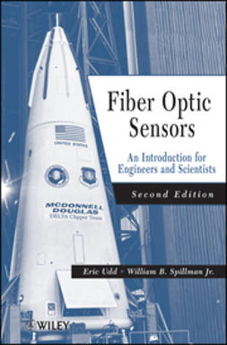 Spillman, William B. - Fiber Optic Sensors: An Introduction for Engineers and Scientists, e-kirja