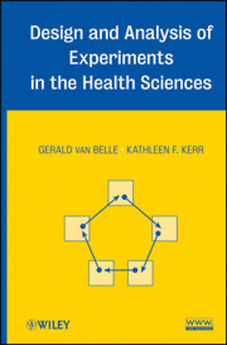Belle, Gerald van - Design and Analysis of Experiments in the Health Sciences, ebook