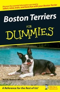 Bedwell-Wilson, Wendy - Boston Terriers For Dummies, ebook