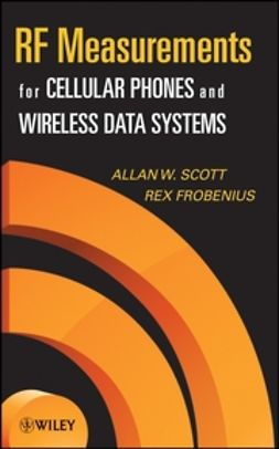 Scott, Allen W. - RF Measurements for Cellular Phones and Wireless Data Systems, ebook