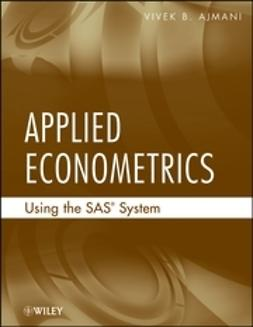 Ajmani, Vivek - Applied Econometrics Using the SAS System, ebook