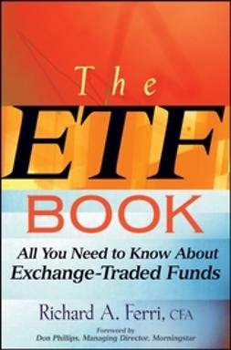 Ferri, Richard - The ETF Book: All You Need to Know About Exchange-Traded Funds, ebook