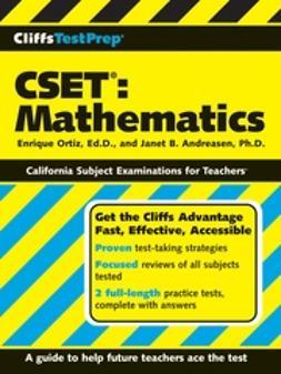 Andreasen, Janet B. - CliffsTestPrep CSET: Mathematics, ebook