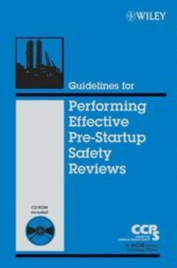 UNKNOWN - Guidelines for Performing Effective Pre-Startup Safety Reviews, ebook