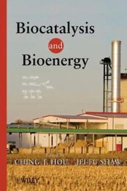 Hou, C. T. - Biocatalysis and Bioenergy, e-kirja