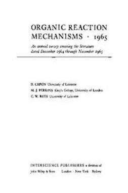 Capon, B. - Organic Reaction Mechanisms, 1965, ebook