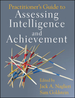 Goldstein, Sam - Practitioner's Guide to Assessing Intelligence and Achievement, ebook