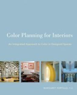 Portillo, Margaret - Color Planning for Interiors: An Integrated Approach to Color in Designed Spaces, ebook
