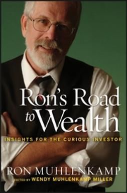 Miller, Wendy Muhlenkamp - Ron's Road to Wealth: Insights for the Curious Investor, ebook