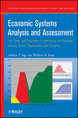 Sage, Andrew P. - Economic Systems Analysis and Assessment: Intensive Systems, Organizations,and Enterprises, e-bok