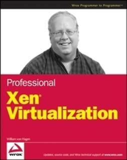 Hagen, William von - Professional Xen Virtualization, ebook