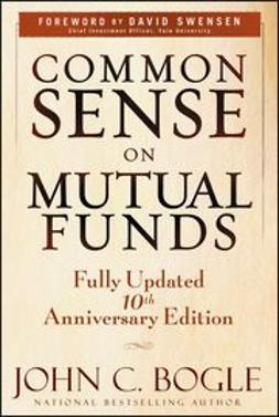 Bogle, John C. - Common Sense on Mutual Funds, ebook