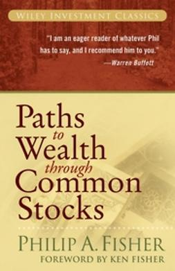 Fisher, Ken - Paths to Wealth Through Common Stocks, e-bok