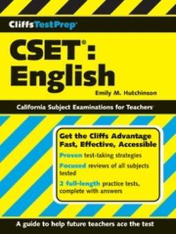 Hutchinson, Emily M. - CliffsTestPrep CSET: English, ebook